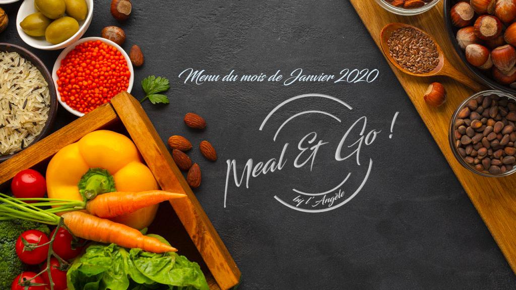 Menu du mois de janvier Meal and go !